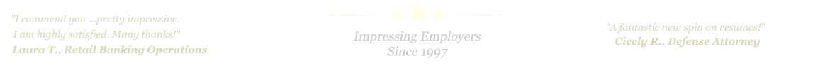 Fort Worth Resume Service...IMPRESSING EMPLOYERS SINCE 1997!